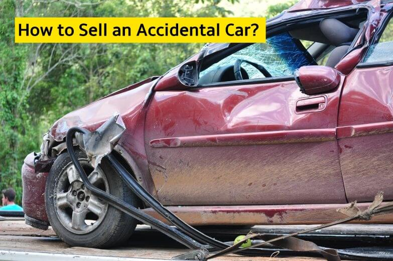 How to Sell an Accidental Car